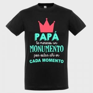 Camiseta Día del Padre: te mereces un monumento