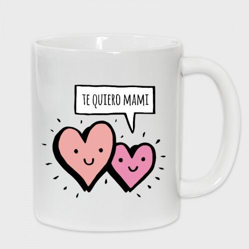 Taza Día de la Madre: Te quiero mami