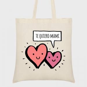 Bolsa tela Día de la Madre: Te quiero mami