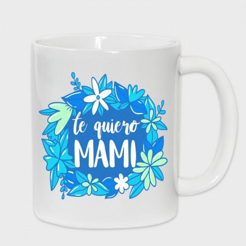 cebf0ec109 Taza Día de la Madre  Mama feliz día ...