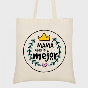 Bolsa tela Día de la Madre: Mama eres la mejor