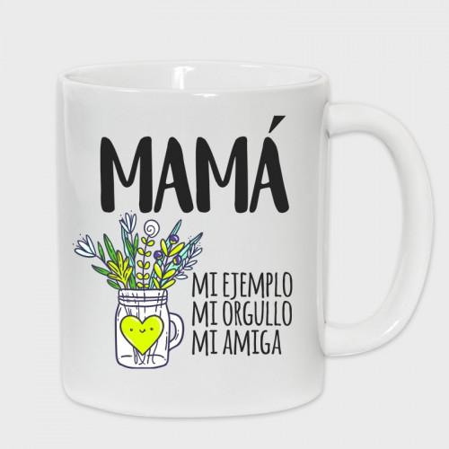 Taza Día de la Madre: Madre mi ejemplo