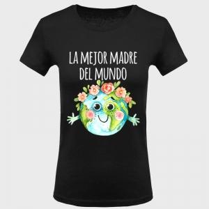 Camiseta Día de la Madre: la mejor madre del mundo