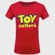 Camiseta despedida de soltera: toy soltera